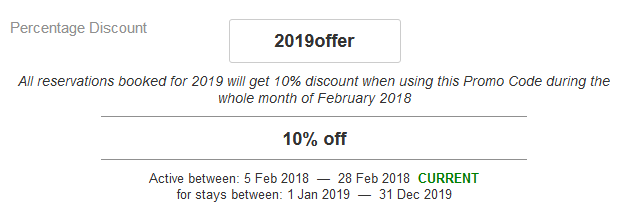 All reservations booked for 2019 will be eligible for 10% discount when using this Promo Code during the whole month of February 2018